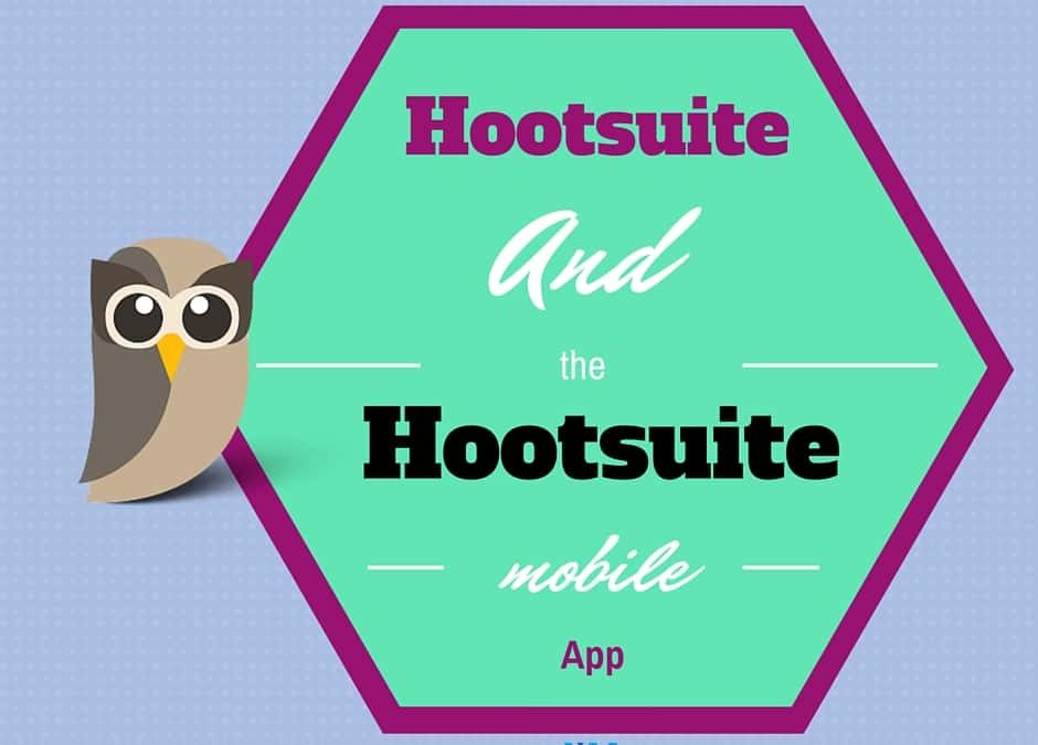 Hootsuite and the Hootsuite mobile app