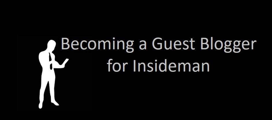 Becoming a Guest Blogger for Insideman