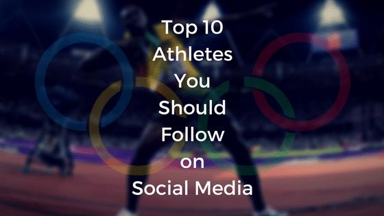 Top 10 Athletes You Should Follow on Social Media